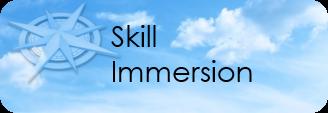 Skill immersion